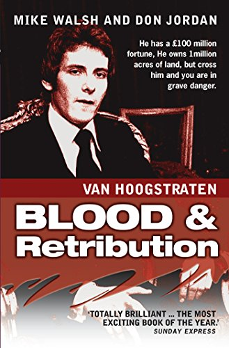 Nicholas van hoogstraten blood and retribution ebook mike walsh nicholas van hoogstraten blood and retribution by walsh mike walker don fandeluxe Document