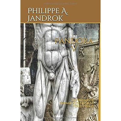 Pandora V: Les vitamines,  voyage autour de la vérité. Vol. II