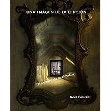 Una Imagen de Decepción: El Cuadro de la Ilusión