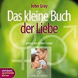 Das kleine Buch der Liebe. Das Beste aus 'Männer sind anders. Frauen auch'. 2 CDs