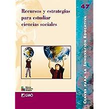 Recursos y estrategias para estudiar ciencias sociales: 047 (Editorial Popular)
