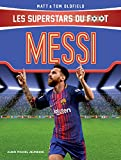 Messi : Les Superstars du foot