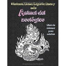Animal del zoológico - Libro de colorear para adultos - Elefante, Llama, Lagarto, Lince y más  �� �� �� �� �� �� �� ��