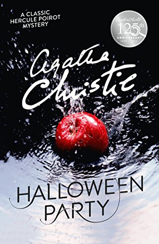 Hallowe'en Party (Poirot) (Hercule Poirot Series Book 36) by [Christie, Agatha]