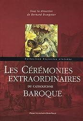Les Cérémonies extraordinaires du catholicisme baroque