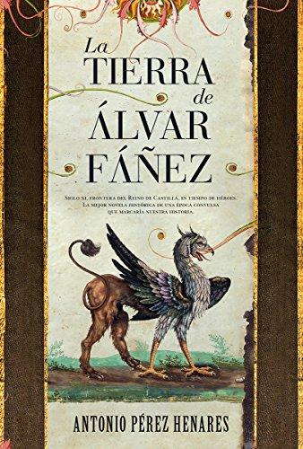 La tierra de Álvar Fáñez (Novela histórica) por Antonio Pérez Henárez