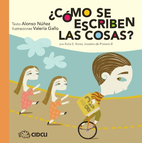¿Cómo se escriben las cosas? (La saltapared) (Spanish Edition)