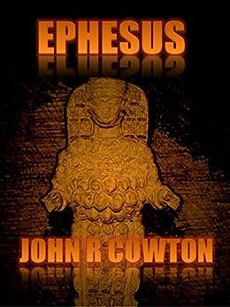 Ephesus by [Cowton, John R]