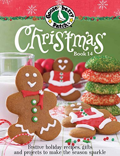 Gooseberry Patch Christmas Book 14: Book 14: Recipes, Projects and Gift Ideas por Gooseberry Patch