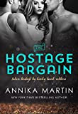 The Hostage Bargain (Taken Hostage by Kinky Bank Robbers Book 1)