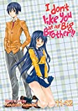I Dont Like You at All Big Brother!! Vol. 11-12