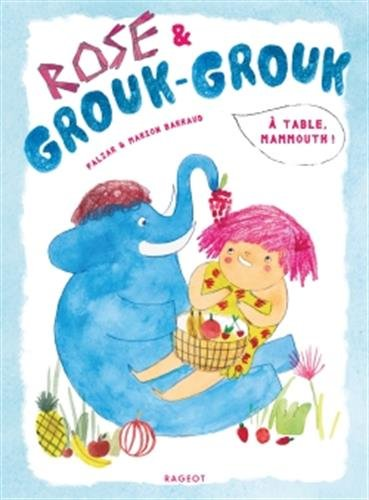 Rose et Grouk-Grouk -  table, mammouth !