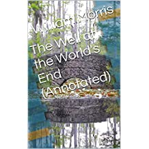 The Well at the World's End (Annotated)
