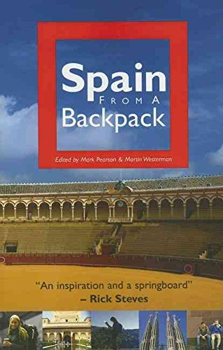 [(Spain from a Backpack)] [Edited by Mark Pearson ] published on (November, 2006)
