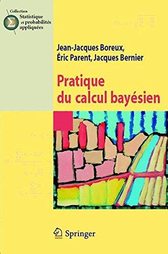 Pratique du calcul bayésien par Jean-Jacques Boreux