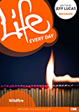 Life Every Day May-June 2016: Wildfire