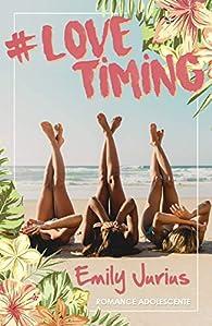 #Love timing par Emily Jurius