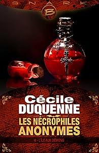 Les Nécrophiles anonymes, tome 4 : L'Île aux démons par Cécile Duquenne