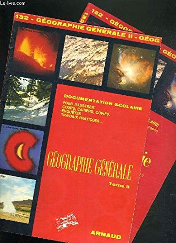 2 FASCICULES: GEOGRAPHIE GENERALE TOME II + TOME II, VOLCANISME, FORMATION DU RELIEF, SYSTEME SOLAIRE: LES PLANETES, PHENOMENES ATMOSPHERIQUES, METEOROLOGIE / COLLECTION IMAGES ENCYCLOPEDIE N° 132