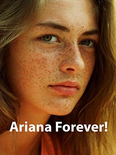 Ariana forever