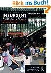 Insurgent Public Space: Guerrilla Urb...