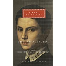 The Adolescent (Everyman's Library, 270) by Fyodor Dostoevsky (2003-10-16)
