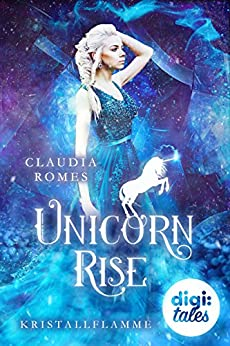 Unicorn Rise (1) Kristallflamme von [Claudia Romes]