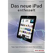 Das neue iPad entfesselt