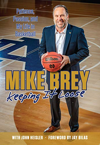 Keeping It Loose: Patience, Passion, and My Life in Basketball (English Edition)