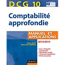 DCG 10 - Comptabilité approfondie 2014/2015 - 5e édition - Manuel et applications