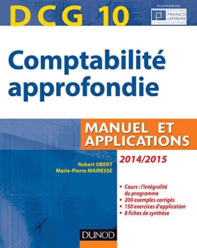 DCG 10 - Comptabilité approfondie 2014/2015-5e édition - Manuel et applications