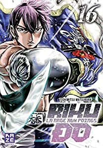 Riku-do, La rage aux poings Edition simple Tome 16