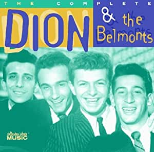 The Complete Dion & the Belmonts