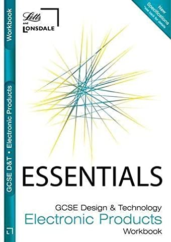 Collins GCSE Essentials - Electronic Products: Revision Workbook published by Letts (2009)