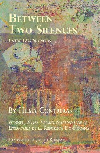 Between Two Silences / Entre DOS Silencios (Small Press Distribution (All Titles))