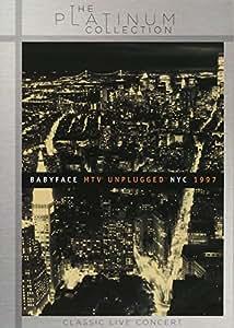 Babyface - MTV Unplugged NYC 1997 - Platinum Collection