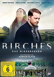 Birches - Das Wiedersehen