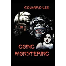 Going Monstering by Edward, Jr. Lee (2011-02-01)