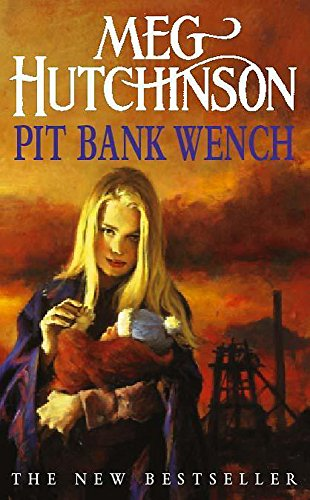 Pit Bank Wench (Coronet Books)