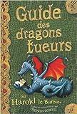 harold et les dragons tome 6 guide des dragons tueurs de cressida cowell antoine pinchot traduction 21 octobre 2009