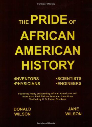 The Pride of African American History (1st Books Library) by Wilson, Donald, Wilson, Jane (2003) Paperback