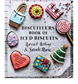 [ BISCUITEERS BOOK OF ICED BISCUITS BY MOORE, SARAH](AUTHOR)PAPERBACK