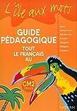 Image de Tout le français au CM2. Guide pédagogique