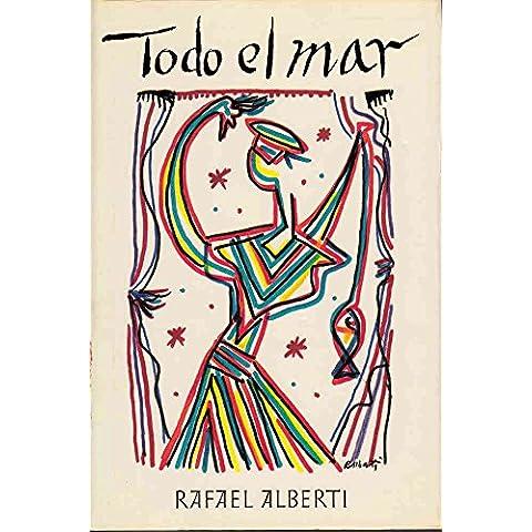 TODO EL MAR.Poemas de... Selecionados por Pere Gimferrer. Introducción de Pere Gimferrer.1ª edición, impresa en tipo