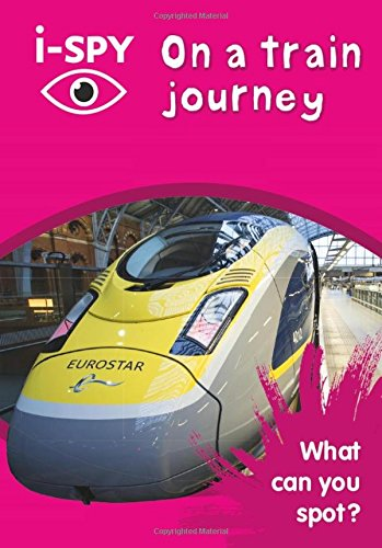 i-SPY On a train journey: What can you spot? (Collins Michelin i-SPY Guides) por i-SPY