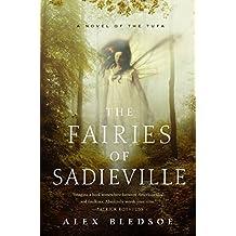 Fairies of Sadieville, The (Tufa Novels)