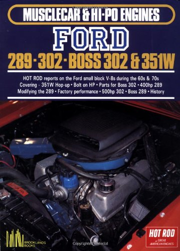 Ford 289-302, Boss 302 and 351W (Hot Rod on Great American Engines Series)