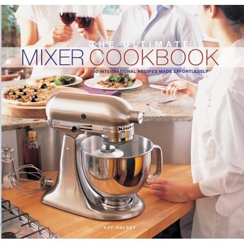 L'essentiel de la cuisine par Kitchenaid : 150 recettes du monde entier faciles à préparer