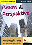 Raum & Perspektive: Kopiervorlagen zum Einsatz in der Sekundarstufe