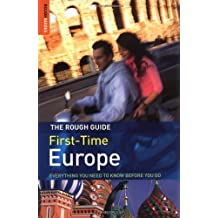 The Rough Guide to First-Time Europe by Doug Lansky (2007-03-05)